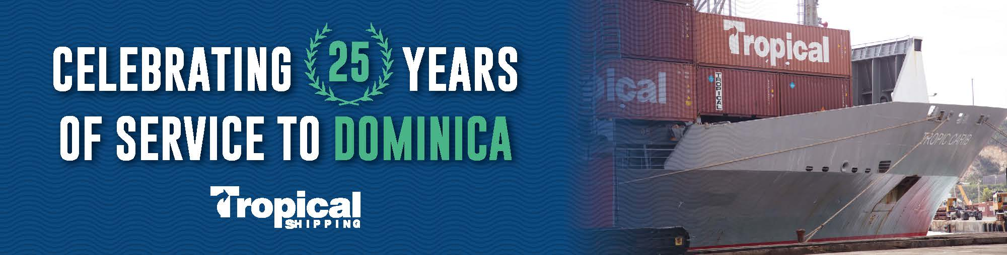 Celebrating 25 Years of Service to Dominica